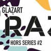 affiche RAZING HORS SERIE #2 w/ HEDEX / MINZO / Cybertron / TRUMP / R2D2 and more TBA