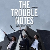 affiche THE TROUBLES NOTES (BERLIN)