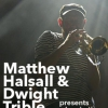 affiche Matthew Halsall & Dwight Trible Present