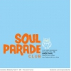 affiche SOUL PARADE CLUB #56 DJS SUPERFREAK & VICTOR ASHE + GUEST LAURENT REUS