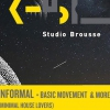 affiche Studio Brousse invite Basic Movement + Informal + Exposure