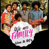 affiche WE ARE FAMILY : LIVE BAND & DJ'S