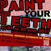 affiche Paint Your Teeth #2 : Le festival japonais alternatif !