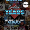 affiche Golden Years w/ DJ CRAZY B ( Birdy Nam Nam-Alliance Ethnik ) le 30 avril au DJOON.