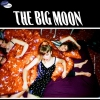 affiche The Big Moon @ Le Pop Up du Label