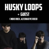 affiche Husky Loops + Guest