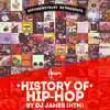 affiche HISTORY OF HIP-HOP BY DJ JAMES (NTM)