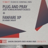 affiche PLUG AND PRAY + FANFARE XP au STUDIO DE L'ERMITAGE