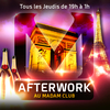 affiche AFTERWORK MOJITO @ MADAM CLUB CHAMPS ELYSEES