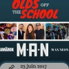 affiche Olds off the school : M.A.N. + AMAROK + WAX NEON