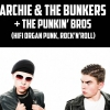affiche Archie & The Bunkers + The Punkin' Bros