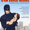 La vie privée d'un Super Héros