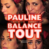 Pauline Koehl balance tout !