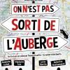 ON N'EST PAS SORTI DE L'AUBERGE!