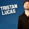 EN DOUCE! - TRISTAN LUCAS