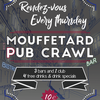 affiche Mouffetard PUB CRAWL : Party Hard !