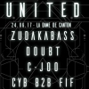 affiche DJ Set : United #3 w/ Zudakabass / Doubt / Soul Fiction / United Crew