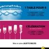 1 TABLE POUR 6 suivi de CÉLÉBRATION