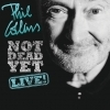 affiche PHIL COLLINS - NOT DEAD YET LIVE