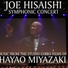affiche JOE HISAISHI SYMPHONIC CONCERT - MUSIC FROM THE STUDIO GHIBLI FILMS