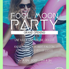affiche FOOL MOON PARTY - Grand Opening