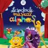 LE SPECTACLE MUSICAL DES ALPHAS