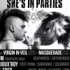 affiche She's In Parties : Virgin in Veil + Masquerade + DJ Party