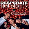 affiche DESPERATE HOUSEMEN