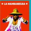 LA MAMBANEGRA au STUDIO DE L'ERMITAGE
