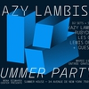 affiche Kazy Lambist Summer Party at Summer House