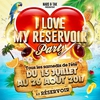affiche  I Love My Reservoir Party Mix Latino & Généraliste
