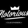 Le Notorious (Club Ephémère)