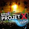 PROJET X BEACH PARTY : gratuit