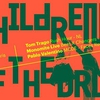 affiche Children of The Drum: Tom Trago, Monomite, Pablo Valentino