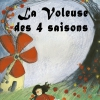 LA VOLEUSE DES 4 SAISONS