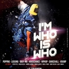 affiche Spectacle I'M WHO IS WHO Battle Hip Hop