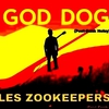 affiche Les zookeepers + God dog