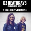 affiche Dz Deathrays + Black Boys On Moped