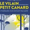 LE VILAIN PETIT CANARD - ITINERAIRE D'UN ENFANT PAS GATE