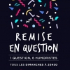 affiche REMISE EN QUESTION