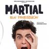 MARTIAL EN PRESSION