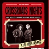 affiche THE BELLRAYS + THE SORE LOSERS - Crossroads Nights #5
