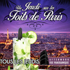 affiche AFTER WORK SUR LES TOITS DE PARIS (CLUB INTERIEUR, ROOFTOP, TERRASSE, TAPAS)