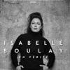 ISABELLE BOULAY - EN VERITE