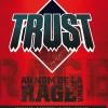 TRUST - AU NOM DE LA RAGE TOUR