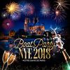 Reveillon 2018 BOAT PARTY NYE 2018 «Notre-Dame de Paris» ( Bateau / Paris Historique / All Inclusive ) flyer