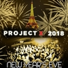 Reveillon 2018 PROJET X NEW YEAR THE BIG PARTY 2018 ( 50€ + 10 CONSOS ) flyer