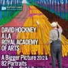 affiche David HOCKNEY à la Royal Academy of Arts : A Bigger Picture 2012 & 82 Portraits and One Still Life 2016