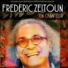FREDERIC ZEITOUN - En chanteur