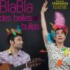 BLABLA DES BELLES BULLES